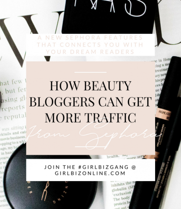 HOW TO GET BLOG TRAFFIC FROM SEPHORA